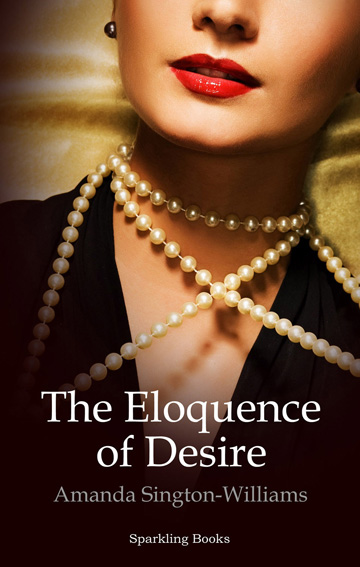 My first novel, The Eloquence of Desire. Front cover.